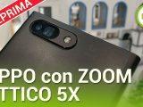 Oppo zoom ottico 5x, anteprima MWC 2017